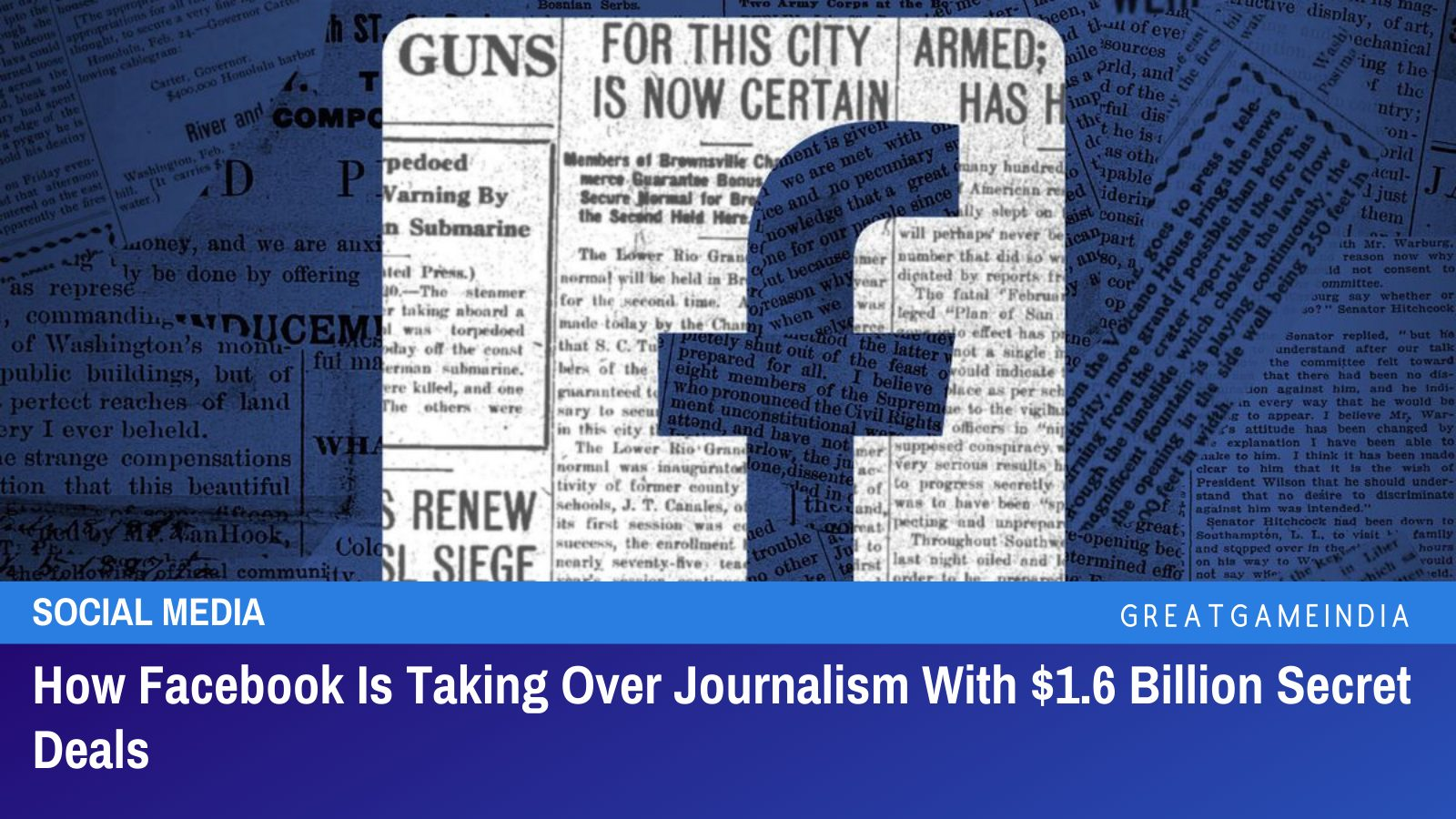 how-facebook-is-taking-over-journalism-with-$1.6-billion-secret-deals-|-greatgameindia