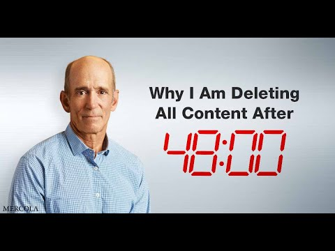 dr.-mercola-–-why-i-am-deleting-all-content-after-48-hours