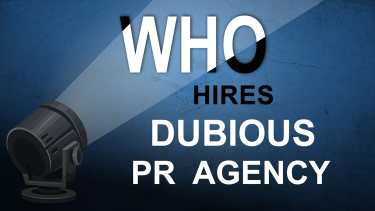 who-hires-dubious-pr-agency