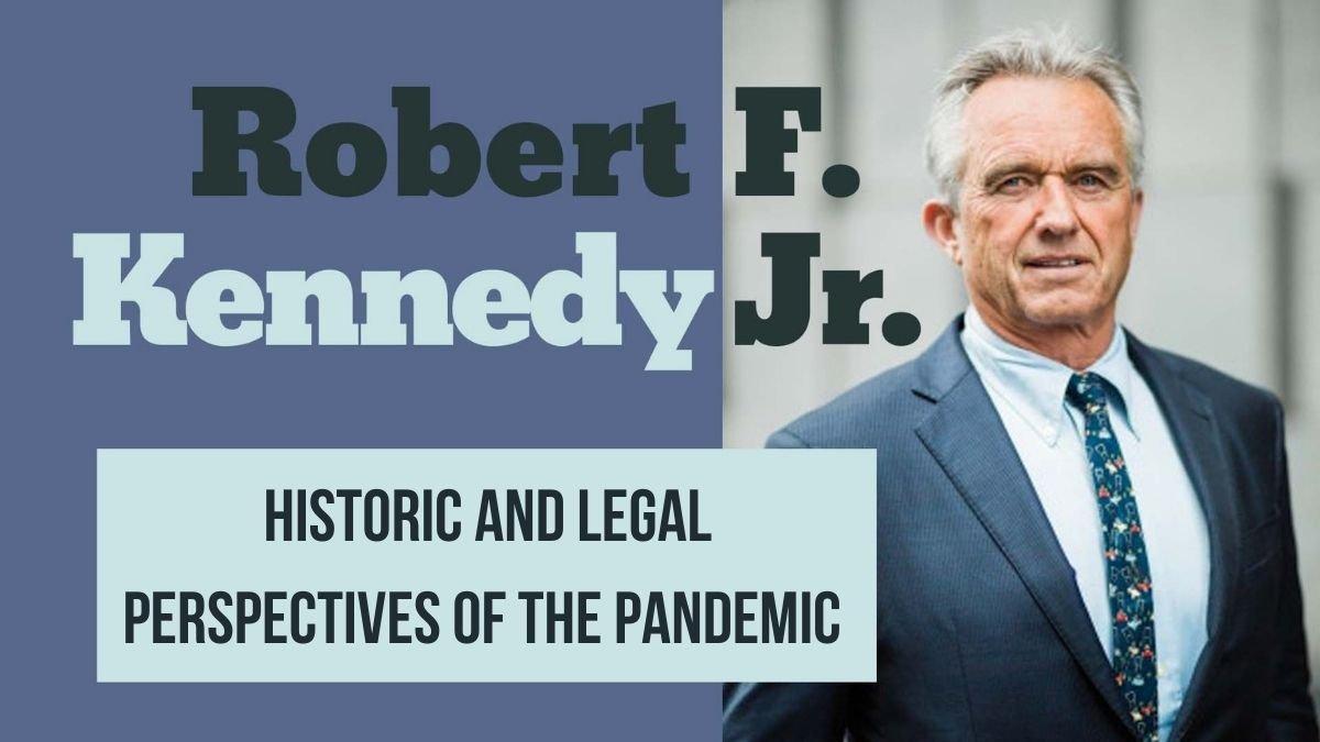 robert-f-kennedy-jr.:-historische-en-juridische-perspectieven-van-de-pandemie