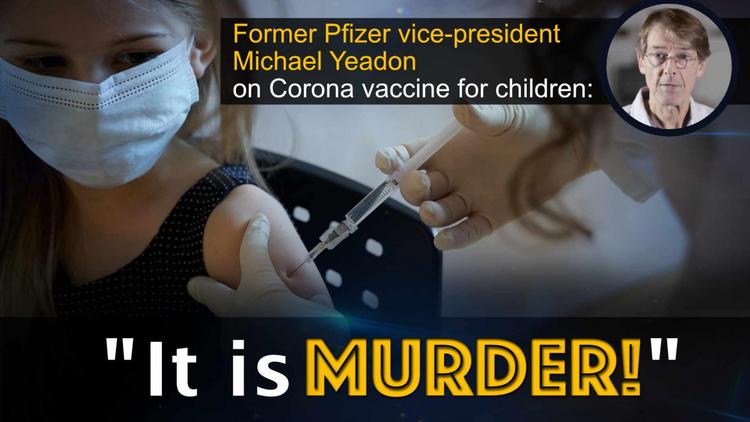 former-pfizer-vice-president-michael-yeadon-on-corona-vaccine-for-children:
