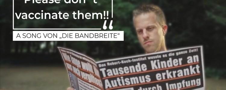 """""""please-don't-vaccinate-them!""""-–-a-song-von-""""die-bandbreite"""""""