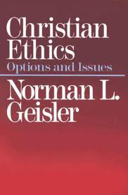 Book review christian ethics by norman geisler apologetics315 christian ethics options and issues by norman geisler is quite a read like gieslers other books this one is divided and outlined very clearly fandeluxe Gallery