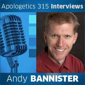 Apologist Interview: Andy Bannister   Apologetics315