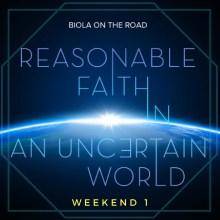 Reasonable Faith in an Uncertain World