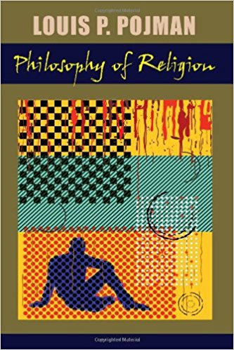 Book Review – Philosophy of Religion by Louis Pojman