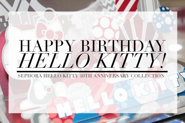 5c52cc7a6 Happy birthday Hello Kitty! Sephora celebrates 40 years with limited-edition  collection