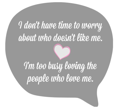 turning 40 - I don't have time to worry about who doesn't like me quote
