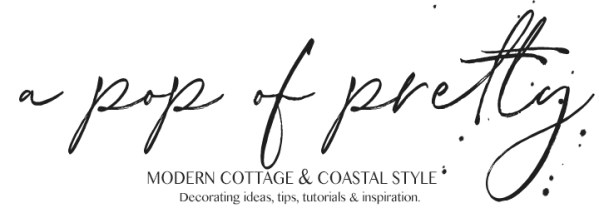 A Pop f Pretty Blog Modern cottage and coastal style