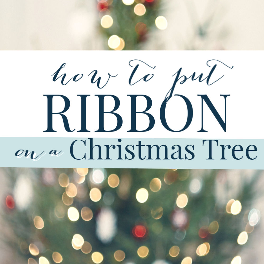 Christmas Trees Ribbon: How To Put Ribbon On A Christmas Tree (Tutorial)