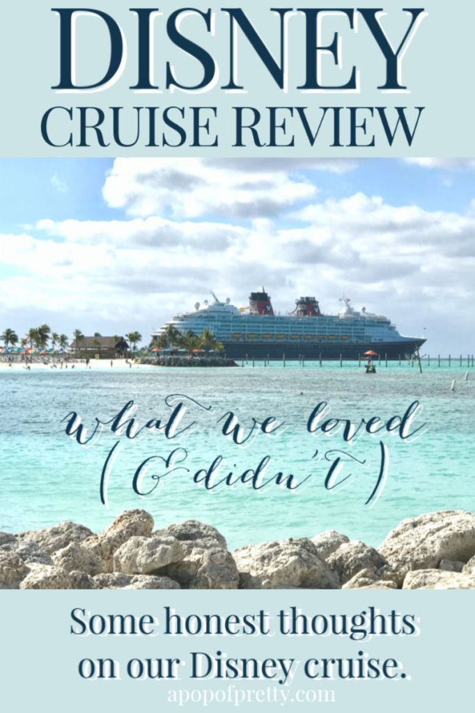 Disney cruise review - what we loved and didn't
