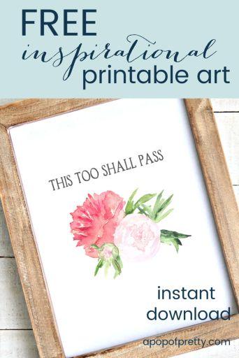Free Printable Art: This Too Shall Pass