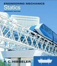 Engineering Mechanics Statics (13th Edition) | Hibbeler