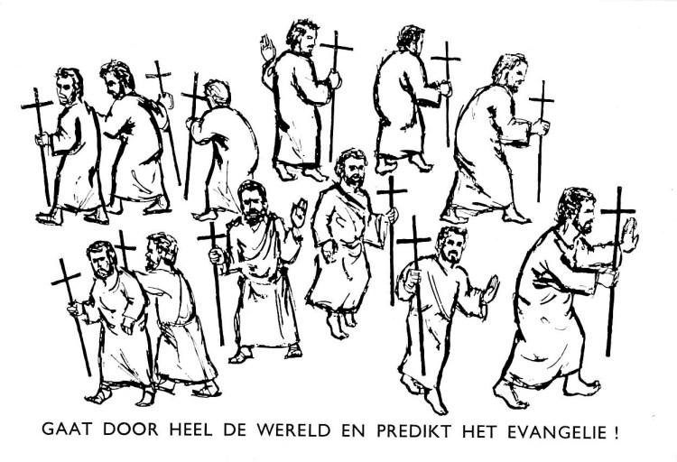 Apostelen, Gaat door heel de wereld en predikt het evangelie !