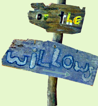 This way to the Willows