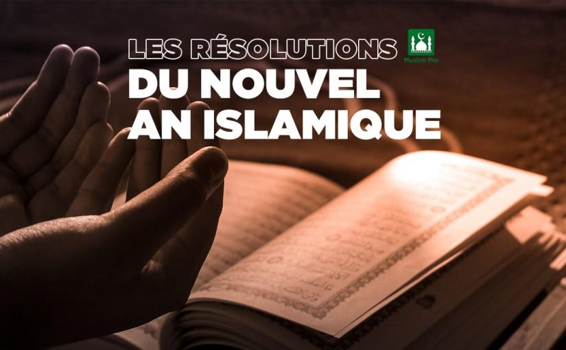 Les Résolutions du Nouvel An islamique