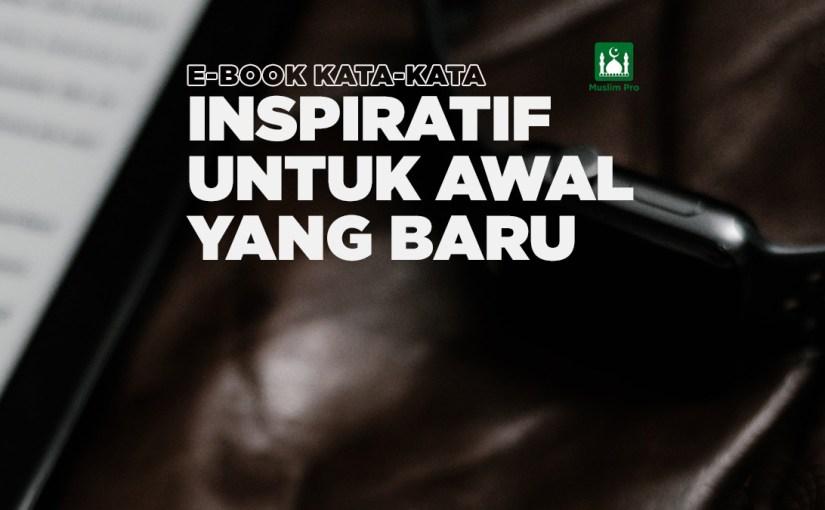 (eBook) Kata-Kata Inspiratif untuk Awal yang Baru