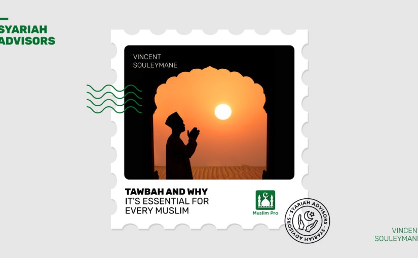 Tawbah and Why It's Essential for Every Muslim