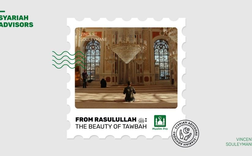 From Rasulullah ﷺ: The Beauty of Tawbah