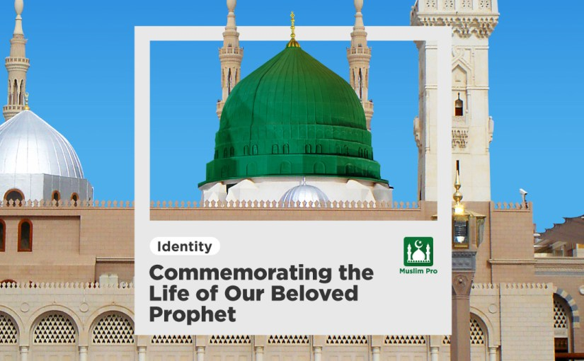 Commemorating the Life of Our Beloved Prophet