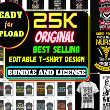 25k Original T-Shirt Design Bundle And License-Cheap Price
