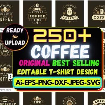 250+Coffee Best Selling T-shirt Design Bundle Cheap Price