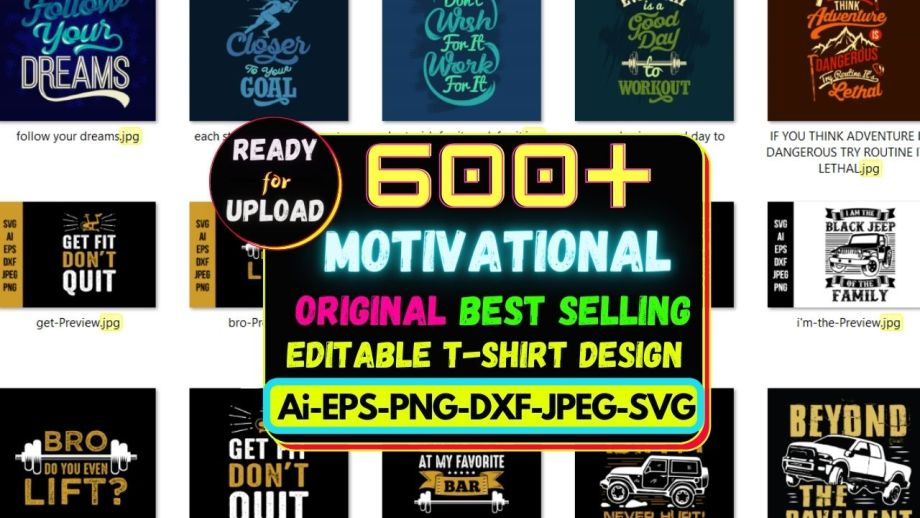 600+ Motivational Best Selling T-shirt Design Bundle Cheap Price