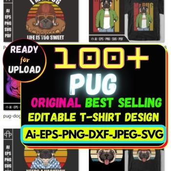 100+ Pug Best Selling T-shirt Design Bundle Cheap Price