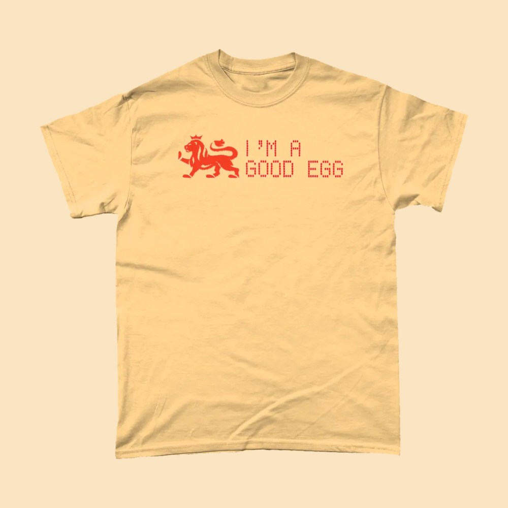 I'm A Good Egg T Shirt