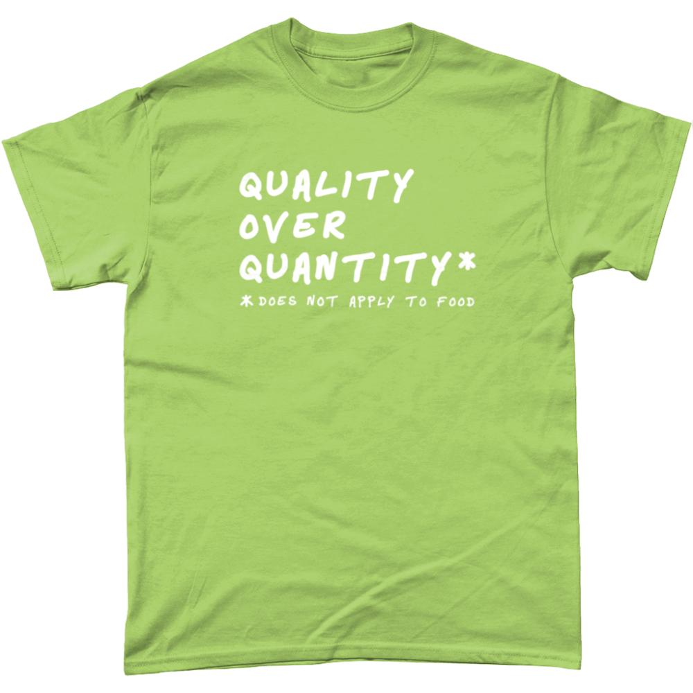 Quality Over Quantity Food T Shirt Kiwi