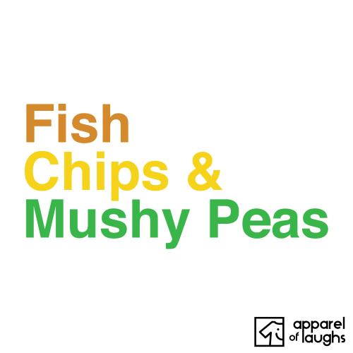 Fish Chips and Mushy Peas British Food Men's T-Shirt White