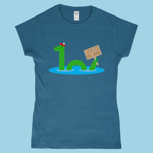 Loch Ness Monster Nessie Scotland Thanks for Believing Women's T-Shirt Indigo