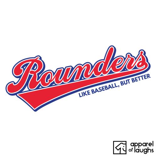 Rounders Baseball Sports Text Shirt T-Shirt Design White