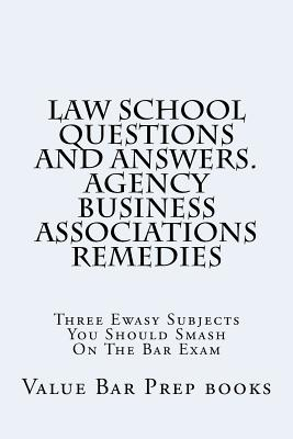 Law School Questions and Answers. Agency Business