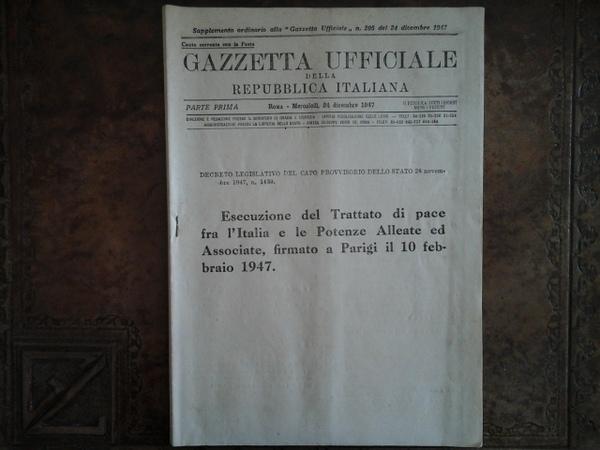 L'eredità del 10 febbraio 1947