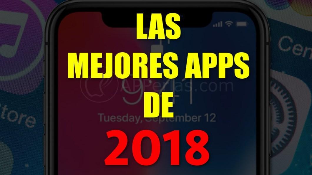 Las mejores aplicaciones de 2018