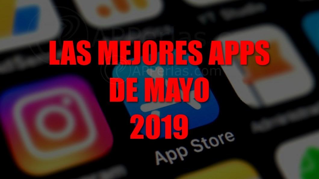 Nuevas apps de mayo de 2019