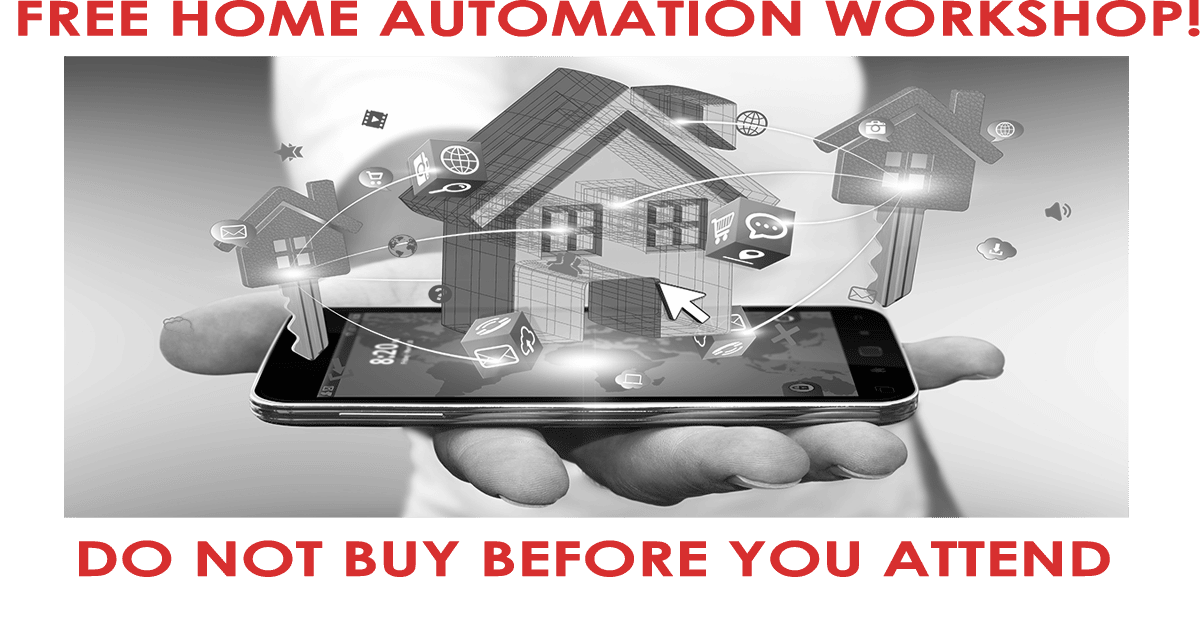 Free Smart Home Automation Workshop!