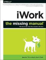 iWork: The Missing Manual
