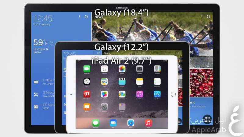 الايباد Air 2 وGalaxy Note 12.2 وGalaxy 18.4