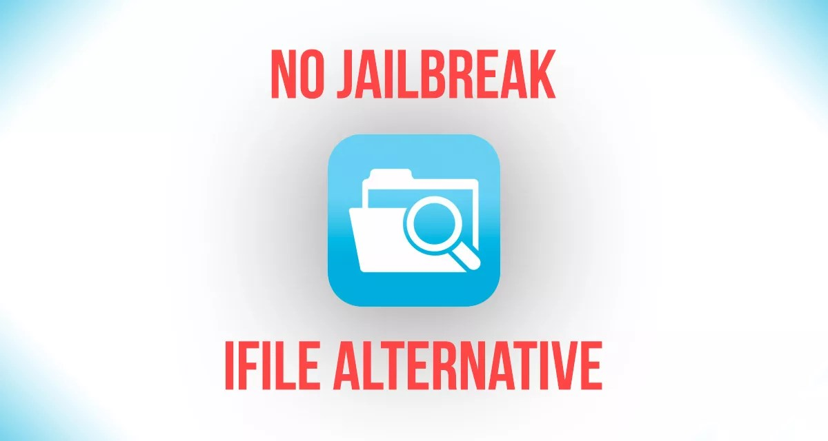 Get iFile replacement - Filza iOS 12 - 13 No Jailbreak - AppleDigger
