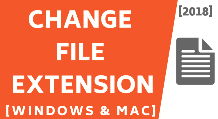 How to Change File Extension on Windows and Mac [2018] - AppleFrendly