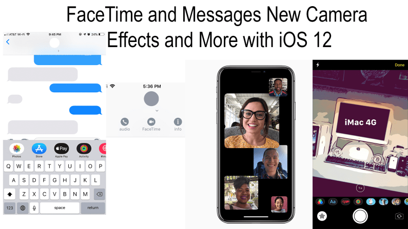 FaceTime and Messages New Camera Effects and More with iOS 12