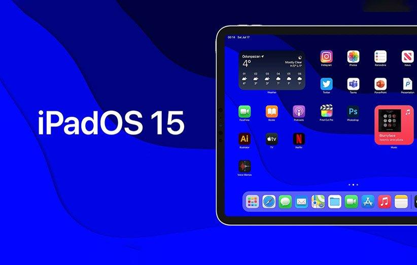 تم تقديم iPadOS 15 بميزات جديدة رسميًا
