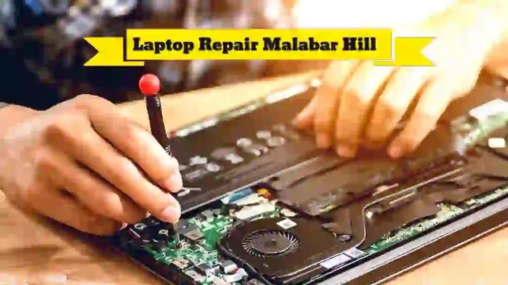 Laptop Repair Service In Malabar Hill