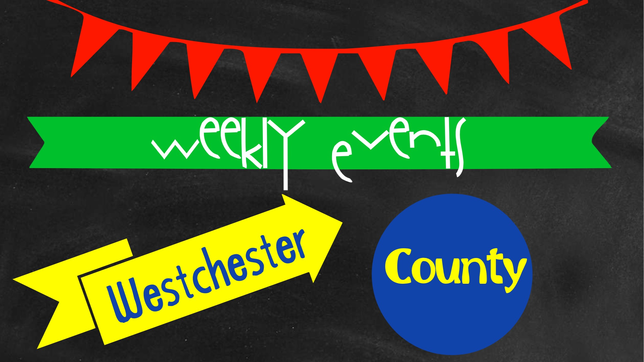 Westchester County Weekend Events 12/19-12/21