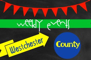 Westchester County Weekly Events 11/14-11/16