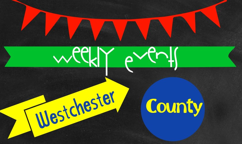 Westchester County Weekend Events 12/12-12/14