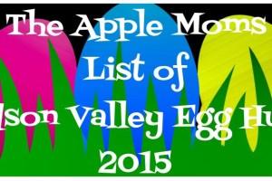2015 List of Hudson Valley Egg Hunts