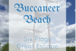 New Buccaneer Beach at Six Flags Great Escape